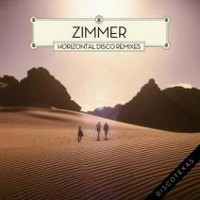 Zimmer - Horizontal Disco Remixes